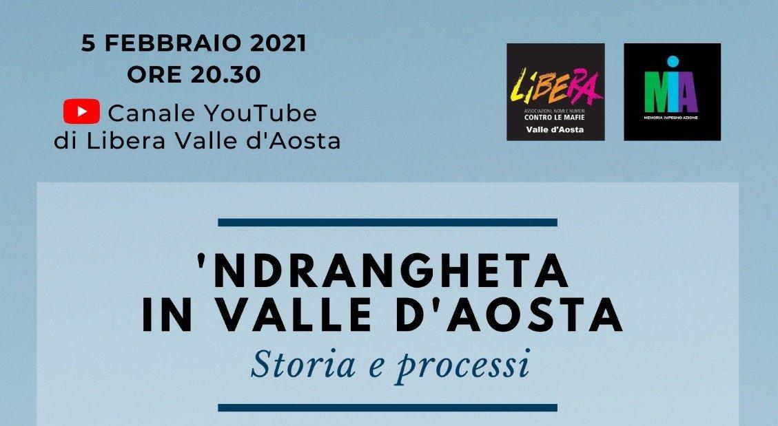 """"""" 'Ndrangheta in Valle d'Aosta. Storia e processi"""", una tavola rotonda online organizzata da Libera VdA"""