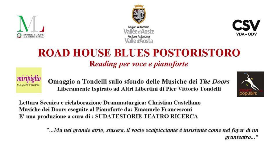 """""""Road House Blues Postoristoro"""", uno spettacolo teatrale dell'associazione Miripiglio"""